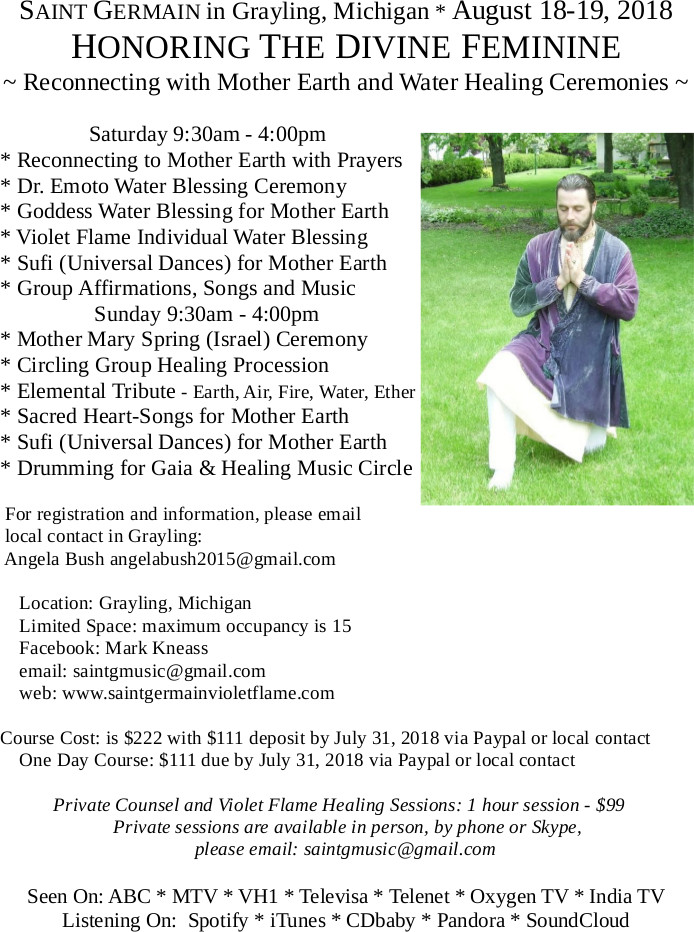 Honoring the Divine Feminine Saint Germain in Grayling, Michigan, August 18-19, 2018